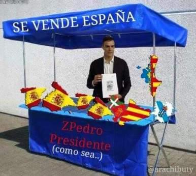 Pedro Sánchez, egoísta y socialista, capaz de vender lo más querido por una ambición que le queda grande.