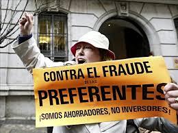 Vergonzoso fraude de las prferentes en numerosas entidades bancarias.